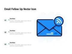 Email Follow Up Vector Icon Ppt PowerPoint Presentation Pictures Design Inspiration PDF