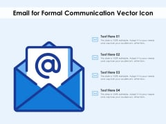 Email For Formal Communication Vector Icon Ppt PowerPoint Presentation Professional Grid PDF
