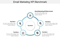 Email Marketing Kpi Benchmark Ppt PowerPoint Presentation Outline Inspiration Cpb