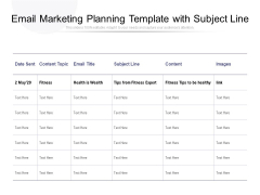 Email Marketing Planning Template With Subject Line Ppt PowerPoint Presentation Diagram Lists