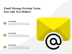 Email Message Envelop Vector Icon With Text Holders Ppt PowerPoint Presentation File Designs PDF