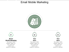 Email Mobile Marketing Ppt PowerPoint Presentation Styles Outfit Cpb