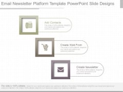 Email Newsletter Platform Template Powerpoint Slide Designs