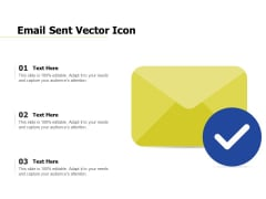 Email Sent Vector Icon Ppt PowerPoint Presentation Gallery Pictures PDF