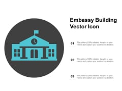 Embassy Building Vector Icon Ppt PowerPoint Presentation Ideas Design Ideas