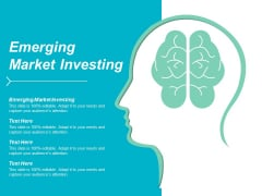 Emerging Market Investing Ppt Powerpoint Presentation Layouts Samples Cpb