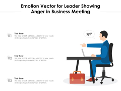 Emotion Vector For Leader Showing Anger In Business Meeting Ppt PowerPoint Presentation File Guidelines PDF