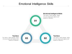Emotional Intelligence Skills Ppt PowerPoint Presentation Styles Topics Cpb