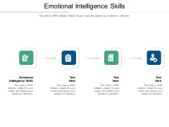 Emotional Intelligence Skills Ppt PowerPoint Presentation Summary Example Topics Cpb