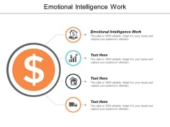 Emotional Intelligence Work Ppt PowerPoint Presentation Portfolio Master Slide Cpb