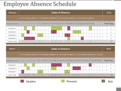 Employee Absence Schedule Ppt PowerPoint Presentation Layouts Slide Download