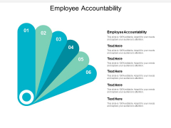 Employee Accountability Ppt PowerPoint Presentation Inspiration Graphics Template Cpb