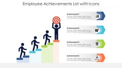 Employee Achievements List With Icons Ppt Professional Design Inspiration PDF