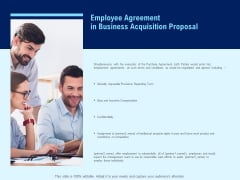 Employee Agreement In Business Acquisition Proposal Ppt PowerPoint Presentation File Example
