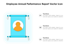 Employee Annual Performance Report Vector Icon Ppt PowerPoint Presentation Model Professional PDF