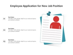 Employee Application For New Job Position Ppt PowerPoint Presentation File Icon PDF