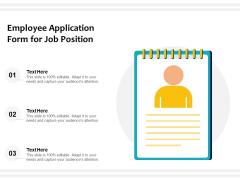 Employee Application Form For Job Position Ppt PowerPoint Presentation Model Design Templates PDF