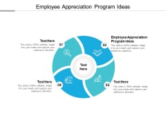 Employee Appreciation Program Ideas Ppt PowerPoint Presentation Infographics Clipart Cpb