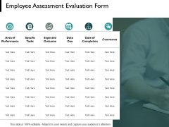 Employee Assessment Evaluation Form Growth Ppt PowerPoint Presentation Inspiration Templates