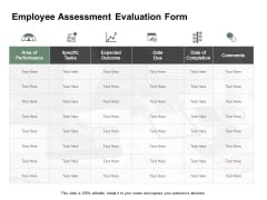 Employee Assessment Evaluation Form Ppt PowerPoint Presentation Portfolio Infographics