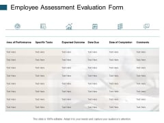 Employee Assessment Evaluation Form Specific Tasks Ppt PowerPoint Presentation Infographic Template Display