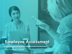 Employee Assessment Ppt PowerPoint Presentation Summary Aids