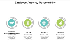 Employee Authority Responsibility Ppt PowerPoint Presentation Layouts Examples Cpb