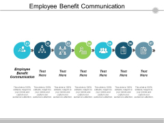 Employee Benefit Communication Ppt Powerpoint Presentation Show Graphic Tips Cpb