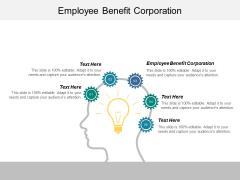 Employee Benefit Corporation Ppt PowerPoint Presentation Portfolio Examples Cpb