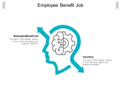 Employee Benefit Job Ppt Powerpoint Presentation Styles Graphics Cpb