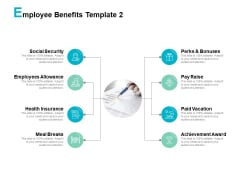 Employee Benefits Bonuses Ppt PowerPoint Presentation File Icons