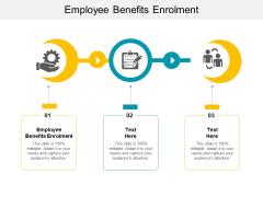 Employee Benefits Enrolment Ppt PowerPoint Presentation Inspiration Aids Cpb