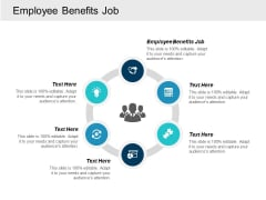 Employee Benefits Job Ppt Powerpoint Presentation Summary Graphics Tutorials Cpb