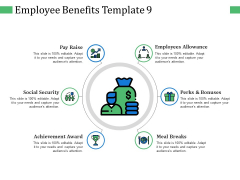 Employee Benefits Perks And Bonuses Ppt PowerPoint Presentation Outline Graphic Tips