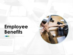 Employee Benefits Team Employee Value Proposition Ppt PowerPoint Presentation Summary Graphics Design