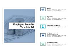 Employee Benefits Template Employee Allowance Ppt PowerPoint Presentation Templates