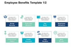 Employee Benefits Template Pay Raise Ppt PowerPoint Presentation Styles Clipart