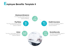 Employee Benefits Union Ppt PowerPoint Presentation Professional File Formats