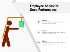 Employee Bonus For Good Performance Ppt PowerPoint Presentation Gallery Portrait PDF