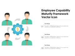 Employee Capability Maturity Framework Vector Icon Ppt PowerPoint Presentation Icon Backgrounds PDF