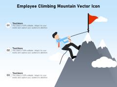 Employee Climbing Mountain Vector Icon Ppt PowerPoint Presentation Professional Ideas PDF