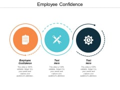 Employee Confidence Ppt PowerPoint Presentation Pictures Microsoft Cpb