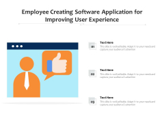 Employee Creating Software Application For Improving User Experience Ppt PowerPoint Presentation Icon Slideshow PDF