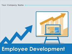 Employee Development Employee Growth Employee Business Arrow Ppt PowerPoint Presentation Complete Deck