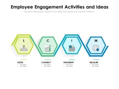Employee Engagement Activities And Ideas Ppt PowerPoint Presentation Summary PDF