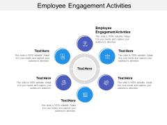 Employee Engagement Activities Ppt PowerPoint Presentation Ideas Graphics Download Cpb