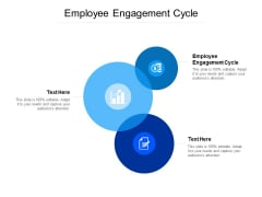 Employee Engagement Cycle Ppt PowerPoint Presentation Inspiration Graphics Tutorials Cpb