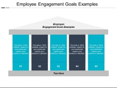 Employee Engagement Goals Examples Ppt PowerPoint Presentation Infographics Influencers Cpb