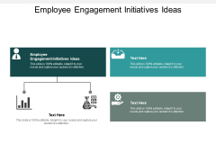 Employee Engagement Initiatives Ideas Ppt PowerPoint Presentation Slides Shapes Cpb