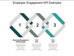 Employee Engagement Kpi Examples Ppt PowerPoint Presentation Gallery Design Ideas Cpb
